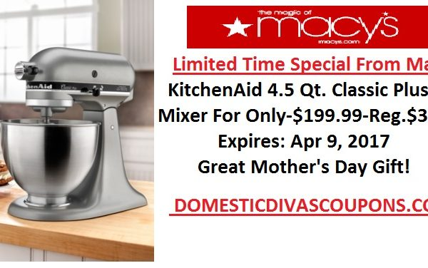 Get A KitchenAid Stand Mixer For $1.99-Reg.Price-$349.99 DomesticDivasCoupons