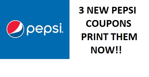 3 NEW Pepsi Coupons-Print Now!!
