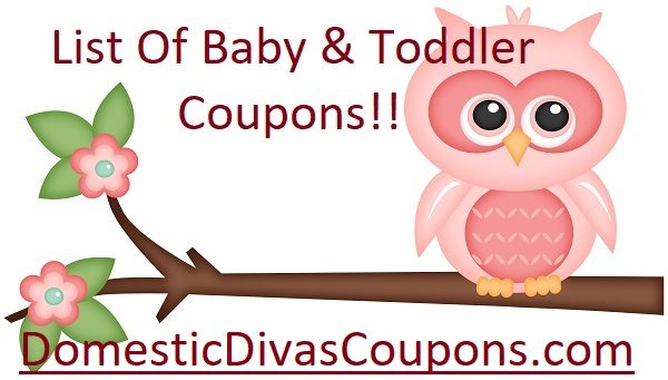 List Of Baby And Toddler Coupons DomesticDivasCoupons