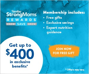 Join Similac StrongMoms For up to $400 In Benefits!