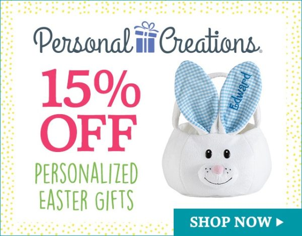 Personal Creations Coupon-SAVE15% Off Personalized Easter Gifts!