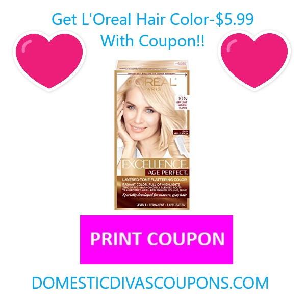 Get Loreal Hair Color 599 With Coupon Domestic Divas Coupons